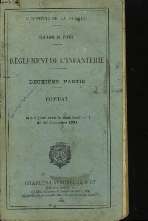 Règlement de l'Infanterie. 2ème partie : Combat.