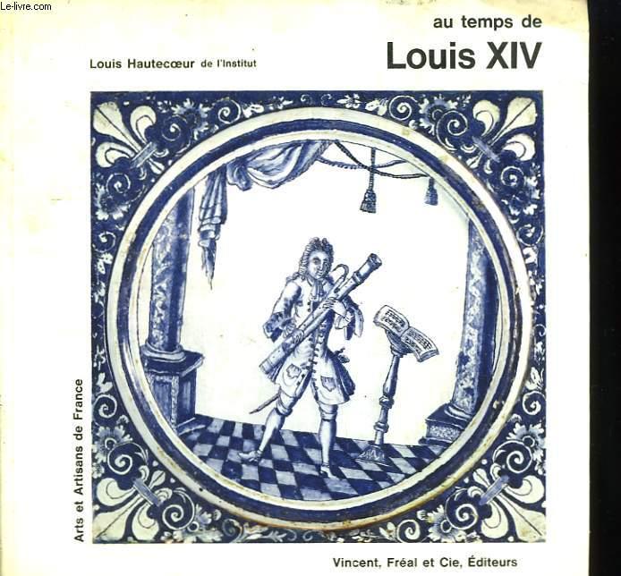 Au temps de Louis XIV