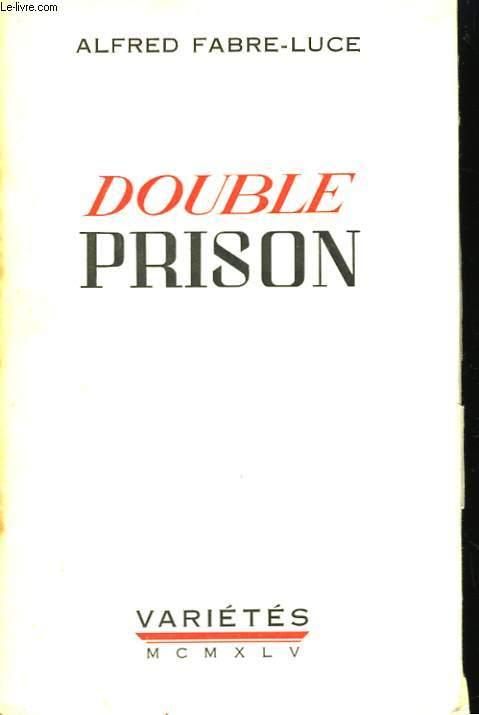 Double Prison