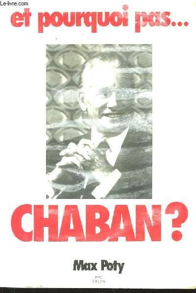 Et pourquoi pas ... Chaban ?