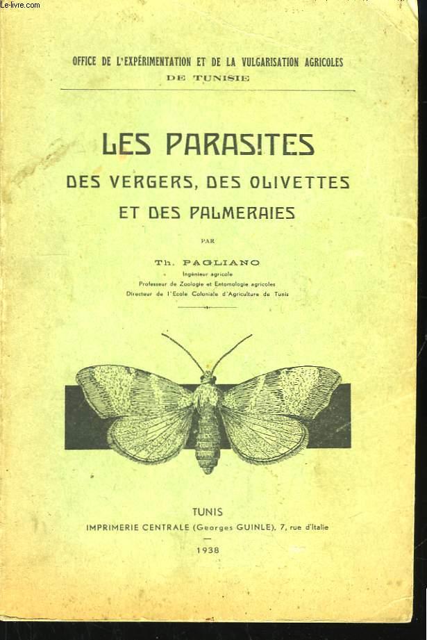 Les Parasites des vergers, des olivettes et des palmeraies.