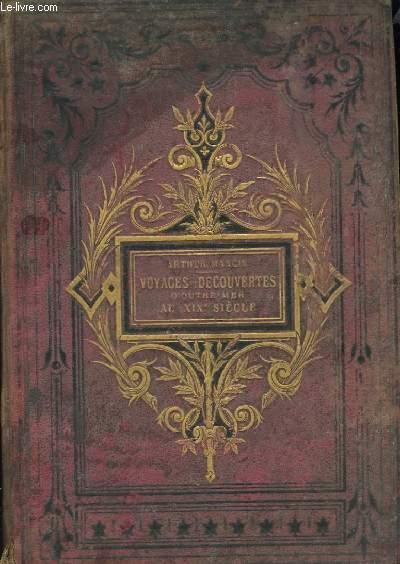 Voyages et Découvertes Outre-Mer au XIXème siècle