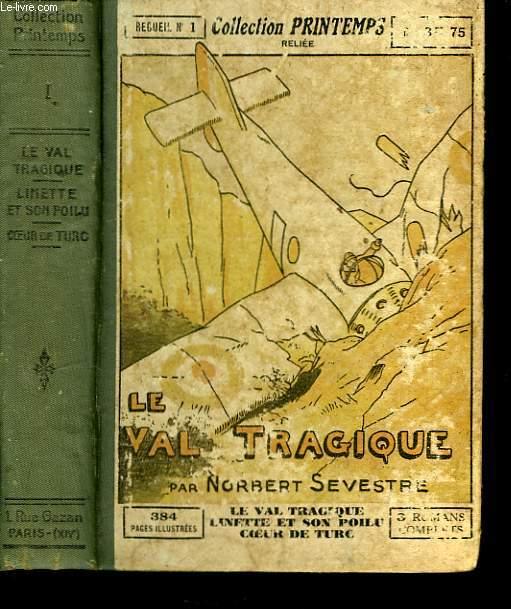 Le Val Tragique.
