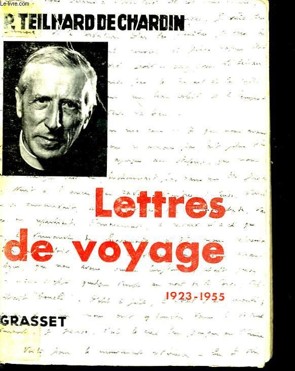 Lettres de Voyage 1923 - 1955