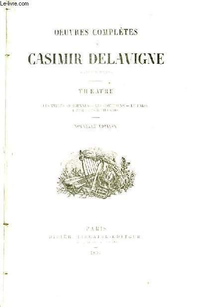 Oeuvres complètes de Casimir Delavigne. Théâtre.