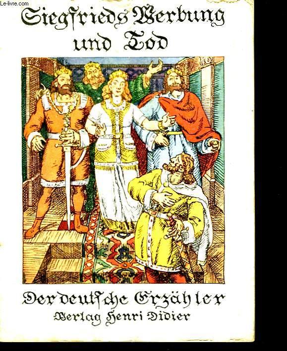 Siegfrieds liebe und tod