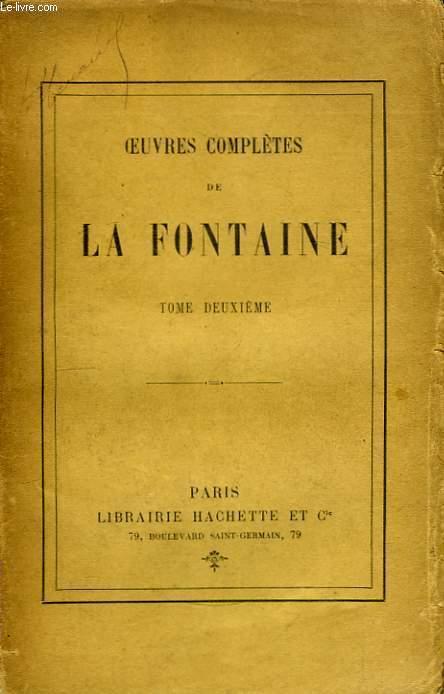 Oeuvres complètes de La Fontaine. TOME II
