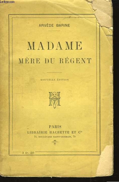 Madame Mère du Régent.