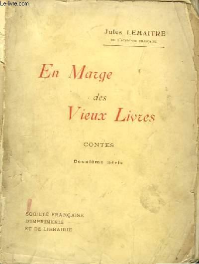 En Marge des Vieux Livres. Contes. 2ème série.