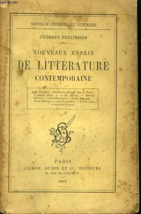 Nouveaux Essais de Littérature Contemporaine.