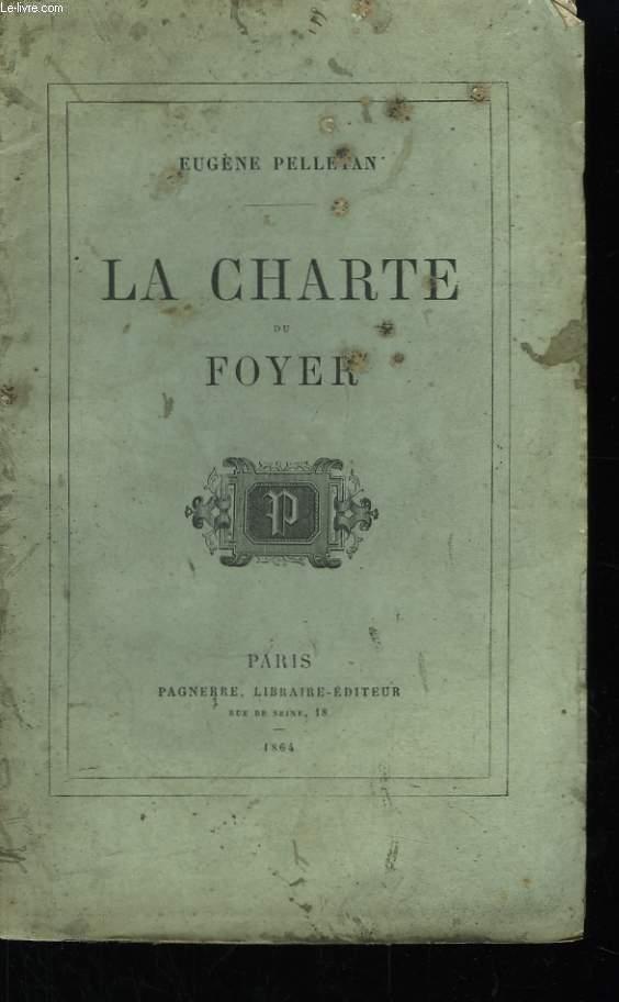La Charte du Foyer.