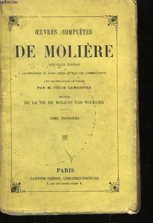 Oeuvres complètes de Molière. TOME III