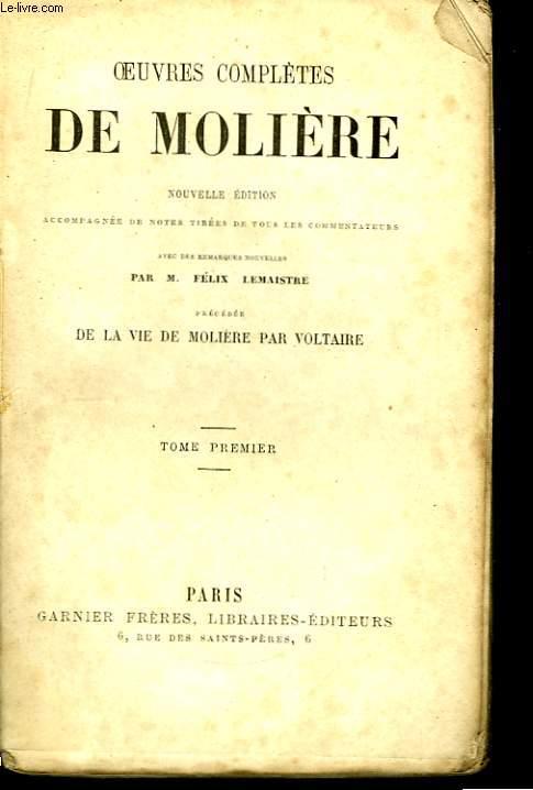 Oeuvres complètes de Molière. TOME I