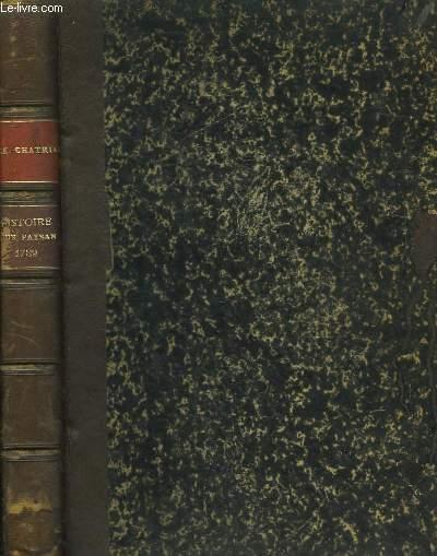 Histoire d'un paysan - 1789. 4 parties en un seul volume.