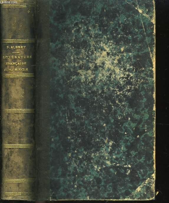 La Littérature Française au Dix-Huitième siècle.