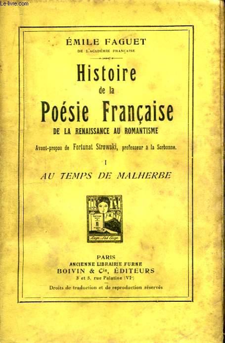 Histoire de la Poésie Française, de la Renaissance au Romantisme. TOME I : Au temps de Malherbe.
