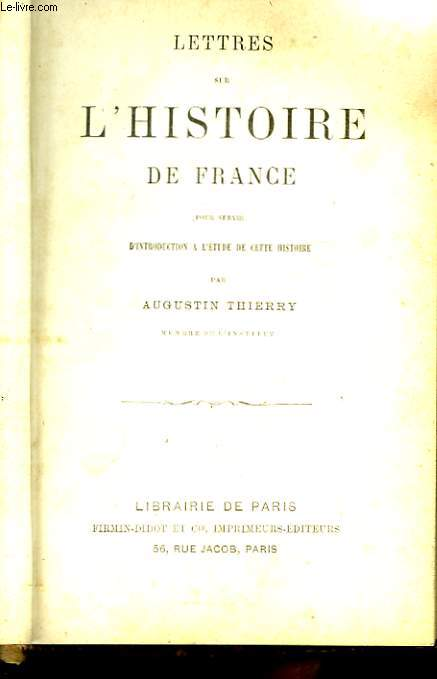 Lettres sur l'Histoire de France.
