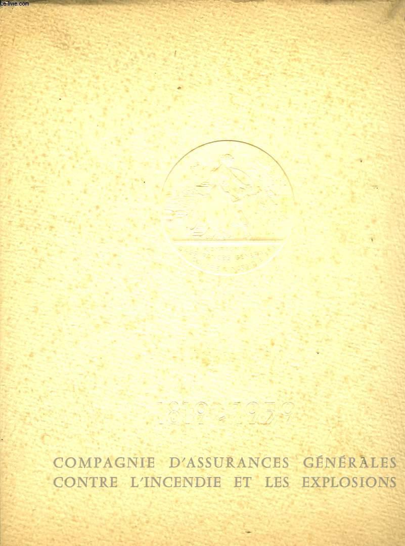 Des Fosés Jaunes à la Compagnie d'Assurances Générales contre l'Incendie et les Explosions. 1819 - 1959
