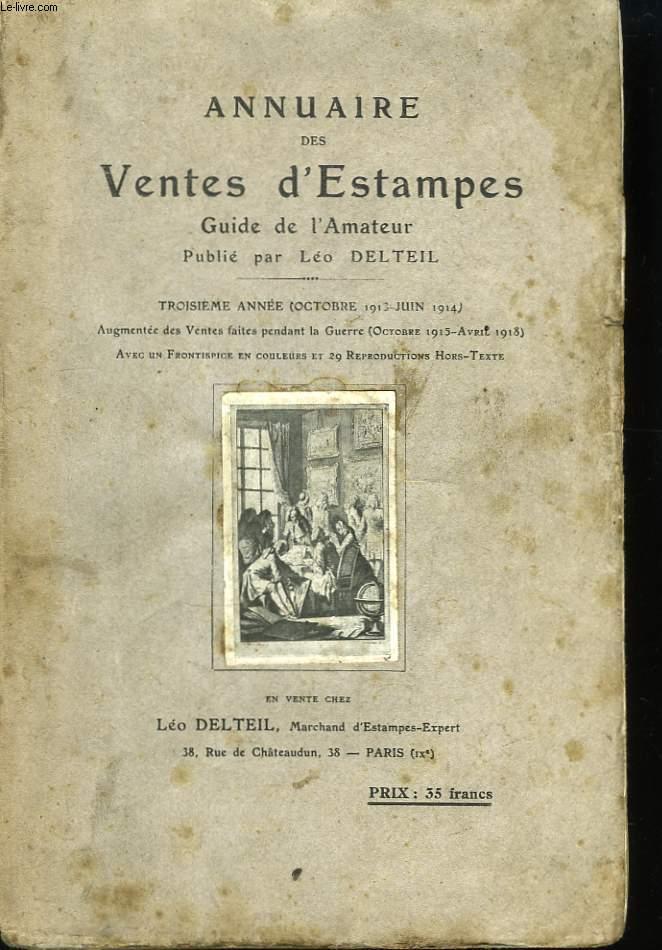 Annuaire des Ventes d'Estampes. 3ème année (Ocotbre 1913 - Juin 1914).