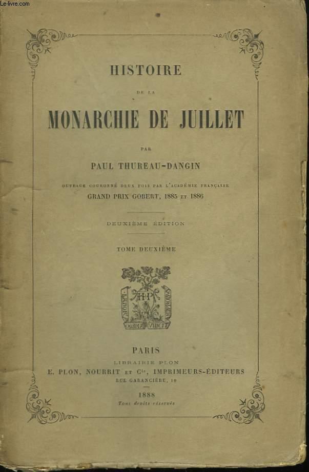 Histoire de la Monarchie de Juillet. TOME II