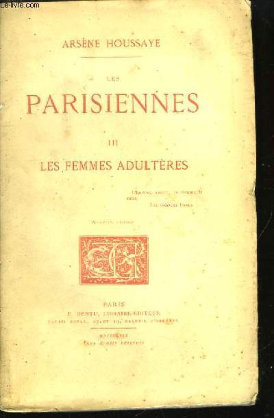 Les Parisiennes. TOME III : Les Femmes Adultères.