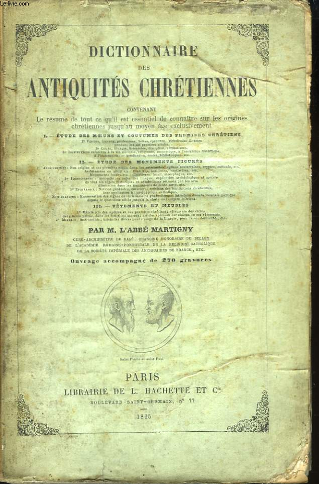 Dictionnaire des Antiquités Chrétiennes.