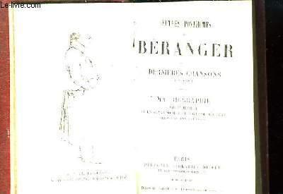 Oeuvres posthumes de Béranger. Dernières chansons. 1834 à 1851