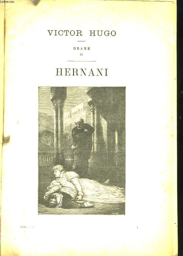 Drame. Tome II : Hernani