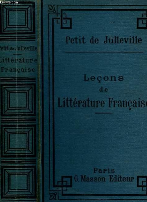 Leçons de Littérature Française. TOME I : Des origines à Corneille.
