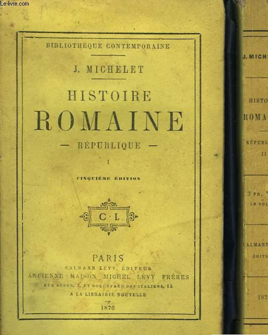 Histoire Romaine. République. En 2 TOMES