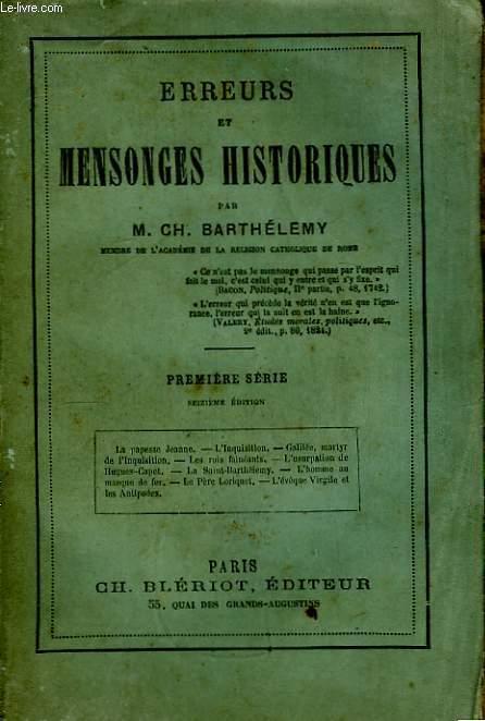 Erreurs et Mensonges Historiques. 1ère série.