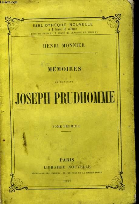 Mémoires de Monsieur Joseph Prudhomme. TOME Ier