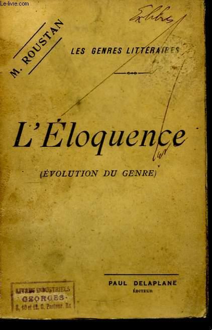 L'Eloquence ( Evolution du Genre)
