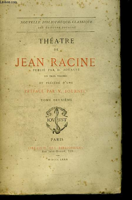 Théâtre de Jean Racine. TOME II