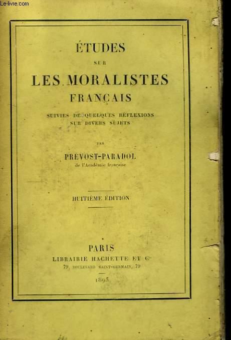 Etudes sur les moralistes français.