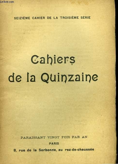 Cahiers de la Quinzaine. 16ème cahier de la 3ème série.