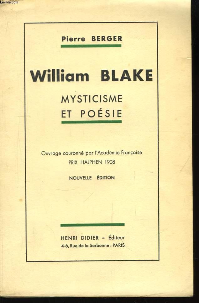 William Blake. Myticisme et Poésie.