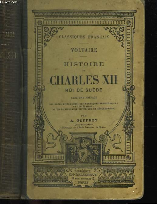 Histoire de Charles XII, roi de Suède.