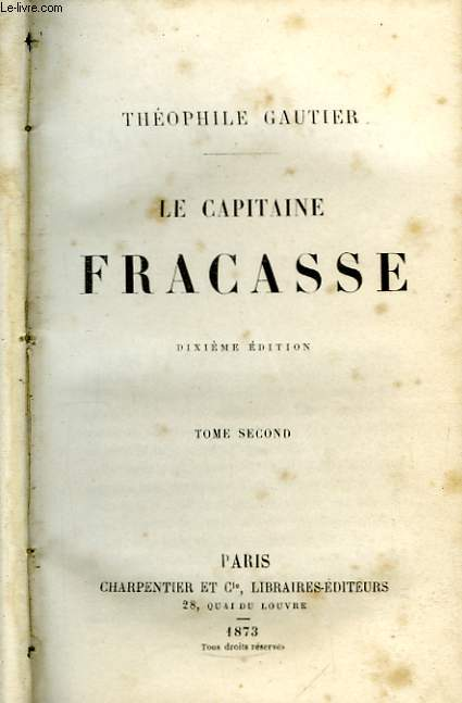 Le Capitaine Fracasse. TOME II