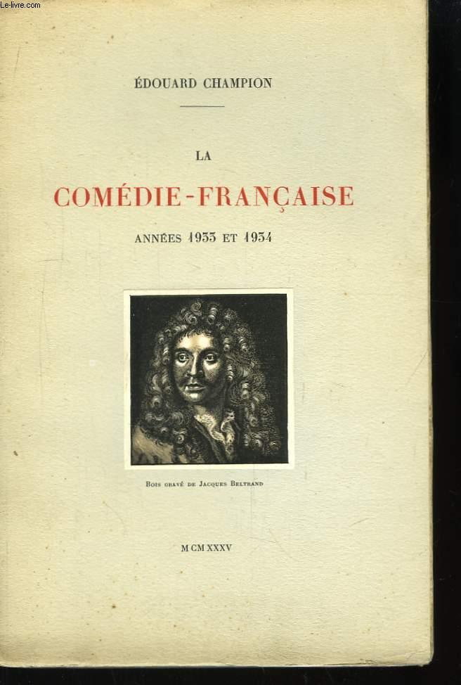 La Comédie-Française. Année 1933 et 1934