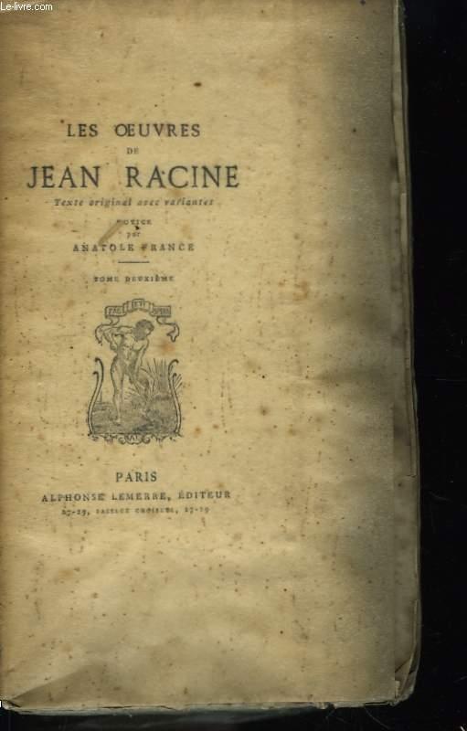 Les Oeuvres de Jean Racine. TOME II