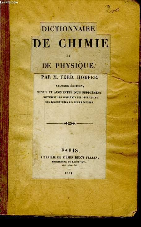 Dictionnaire de Chimie et de Physique.