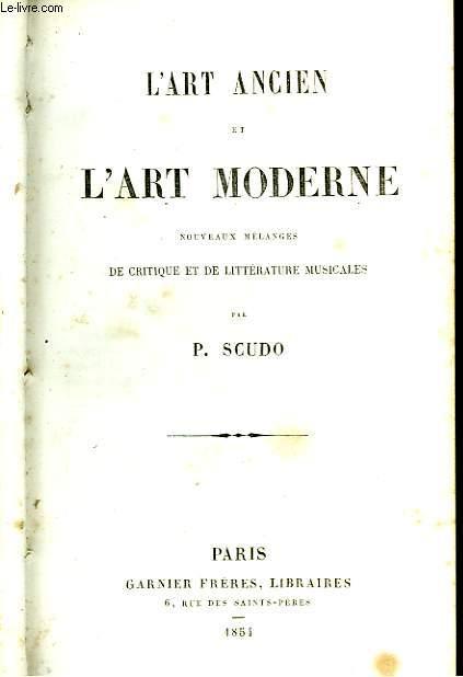 L'Art Ancien et l'Art Moderne.