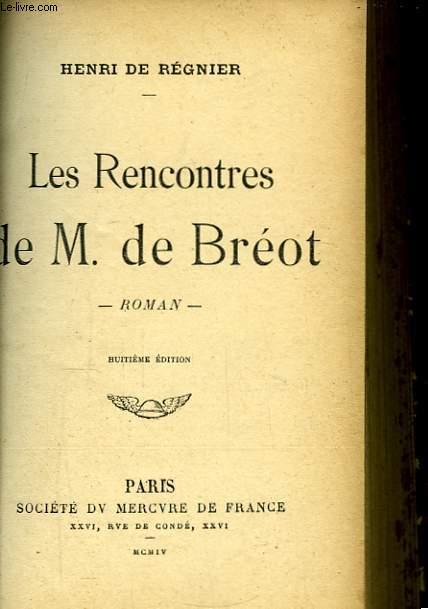 Les Rencontres de M. de Bréot.