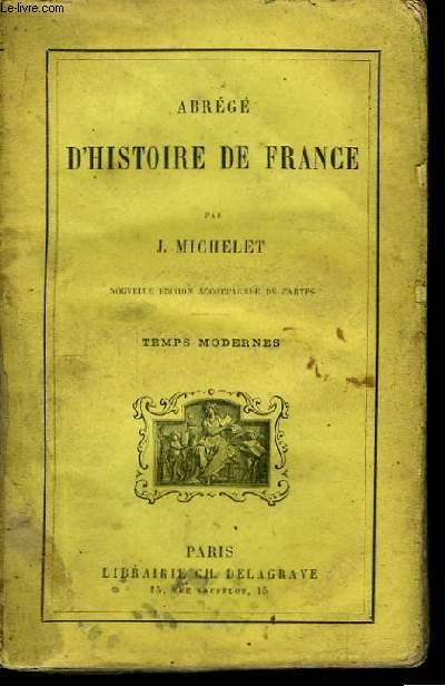 Abrégé d'Histoire de France. Temps Modernes.