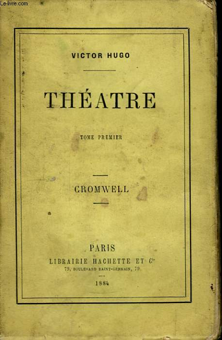 Théâtre. TOME Ier : Cromwell.