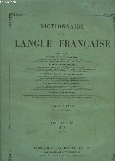 Dictionnaire de la Langue Française. TOMES III et IV.