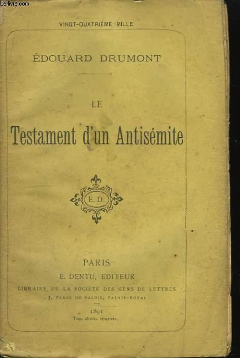 Le Testament d'un Antisémite.