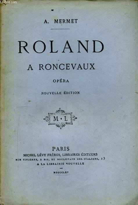 Roland à Roncevaux.