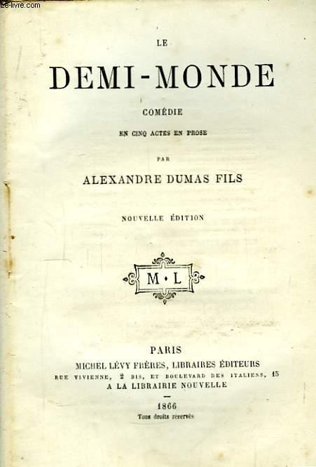 Le Demi-Monde.